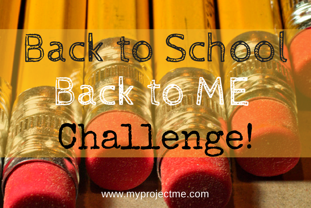 The Back to School – Back to ME Challenge