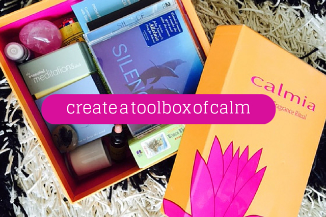 How To Create A Toolbox of Calm