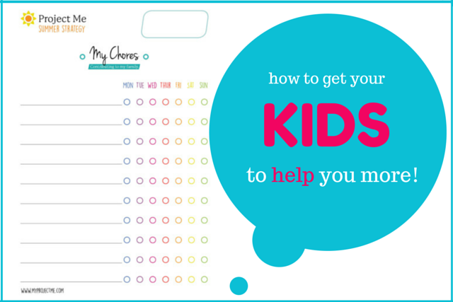 Chores Chart How to get your kids to help around the house