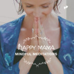 Happy-Mama-mindful-meditations-430px
