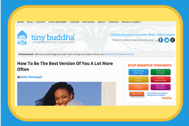 Tiny Buddha How To Be Your Best Version of You by Kelly Pietrangeli